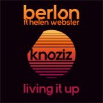 MIXTAPED WEEKEND TUNE: Berlon – Living It Up