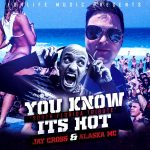 Music Video Premiere – Jaycross – You know it's hot