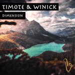 MIXTAPED TRENDING DANCE RELEASES: Timote & Winick – Dimension