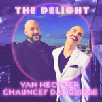 MIXTAPED 2020 POP DROPS: New synth pop pioneer, the glamourous 'Van Hechter' breathes in 'The Delight' with 'Chauncey Dandridge' and their stunning singalong disco single 'The Delight'