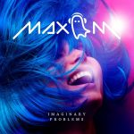 MIXTAPED POP SUMMER FUSIONS: 'Max M' continues his rise to the top with a well written, warm and melodic slice of pop heaven on new drop 'Imaginary Problems'