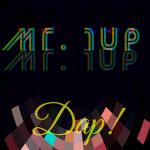 """Dap!"" represents Mr. 1up's vast production capabilities"