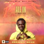 Afro-Pop artist Emmanuel Quiah is all in with is new single; spreading the message of love