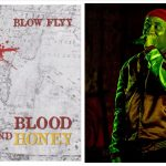 "Rapper Blow Flyy is a story teller and spits out a compelling style of rapping in his new single ""Blood N Honey"""